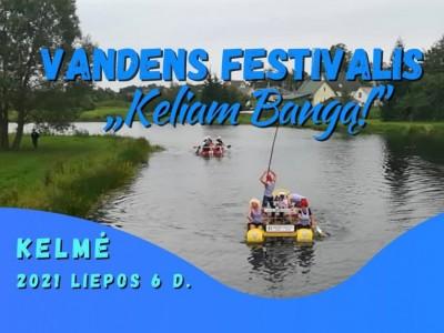 """Vandens festivalis """"Keliam Bangą!"""""""